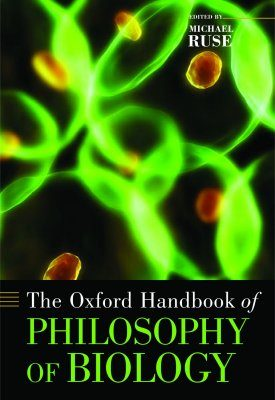 Handbook of Philosophy of Biology