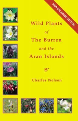 Wild Plants of the Burren and the Aran Islands