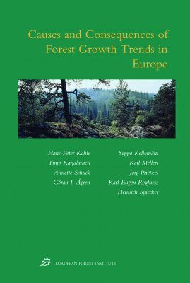 Causes and Consequences of Forest Growth Trends in Europe