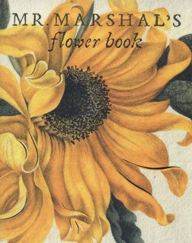 Mr Marshal's Flower Book