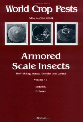 Armored Scale Insects: Their Biology, Natural Enemies and Control, Part B
