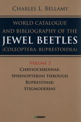 A World Catalogue and Bibliography of the Jewel Beetles (Coleoptera: Buprestoidea), Volume 2