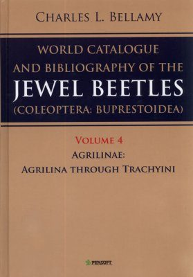 A World Catalogue and Bibliography of the Jewel Beetles (Coleoptera: Buprestoidea), Volume 4