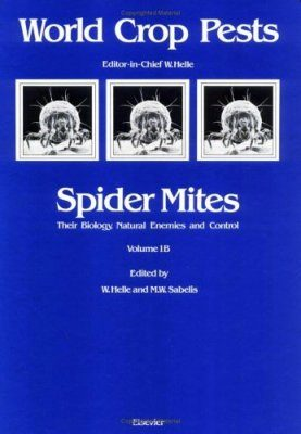 Spider Mites: Their Biology, Natural Enemies and Control, Part B