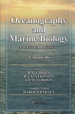 Oceanography and Marine Biology: An Annual Review: Volume 46