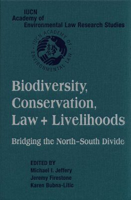 Biodiversity, Conservation, Law and Livelihoods