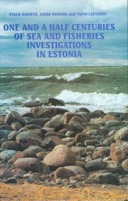 One and a Half Centuries of Sea and Fisheries Investigatons in Estonia