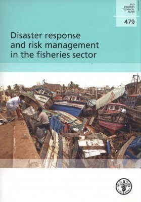 Disaster Response and Risk Management in the Fisheries Sector