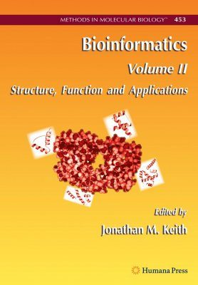 Bioinformatics: Volume 2: Structure, Function and Applications