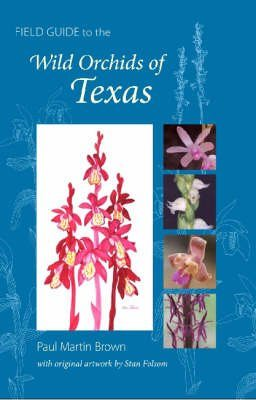 Field Guide to the Wild Orchids of Texas