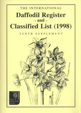 The International Daffodil Register and Classified List (1998): Tenth Supplement