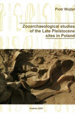 Zooarchaeological Studies of the Late Pleistocene Sites in Poland