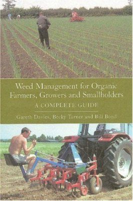 Weed Management for Organic Farmers, Growers and Smallholders
