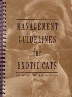 Management Guidelines for Exotic Cats