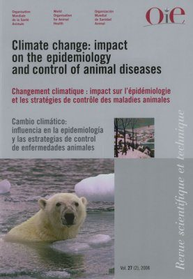 Climate Change: The Impact on the Epidemiology and Control of Animal Diseases