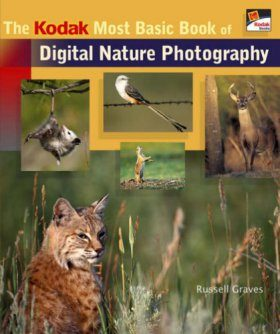 The KODAK Most Basic Book of Digital Nature Photography