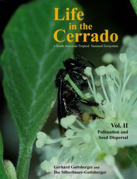 Life in the Cerrado, Volume 2: Pollination and Seed Dispersal