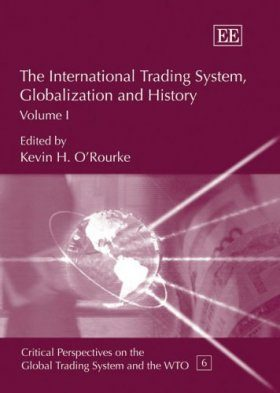 The International Trading System, Globalization and History