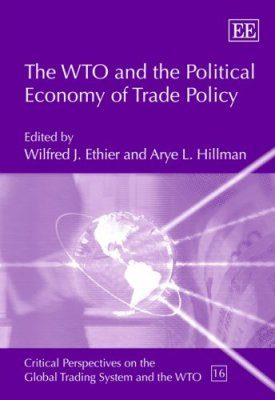 The WTO and the Political Economy of Trade Policy