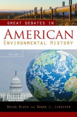 Great Debates in American Environmental History