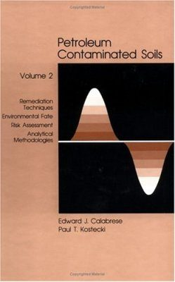 Petroleum Contaminated Soils, Volume 2