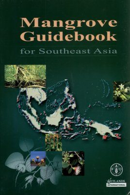 Mangrove Guidebook for Southeast Asia