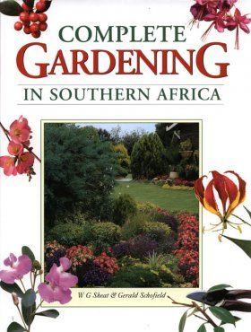 Complete Gardening in Southern Africa