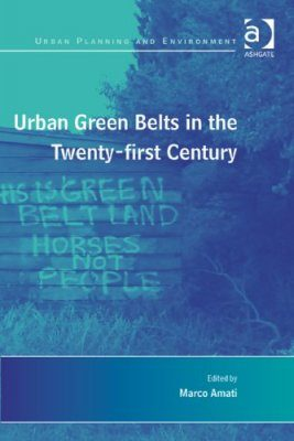 Urban Green Belts in the Twenty-first Century