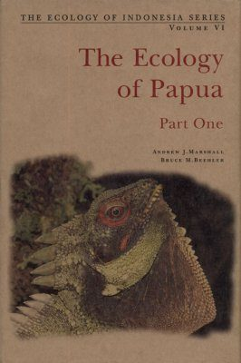 The Ecology of Papua, Part One