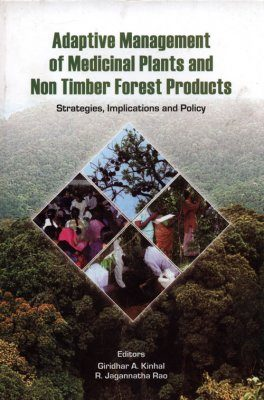 Adaptive Management of Medicinal Plants and Non Timber Forest Products