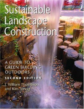 Sustainable Landscape Construction