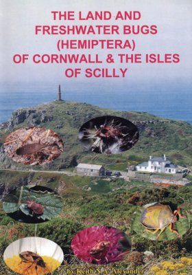 The Land and Freshwater Bugs (Hemiptera) of Cornwall and the Isles of Scilly