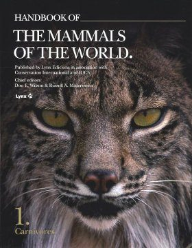 Handbook of the Mammals of the World, Volume 1: Carnivores