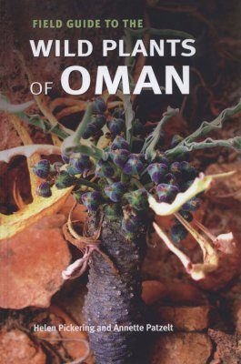 Field Guide to the Wild Plants of Oman