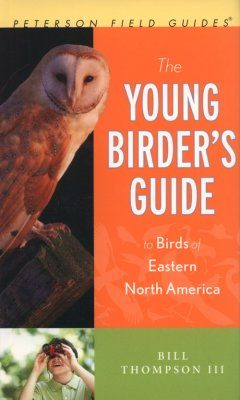 The Young Birder's Guide to Birds of Eastern North America