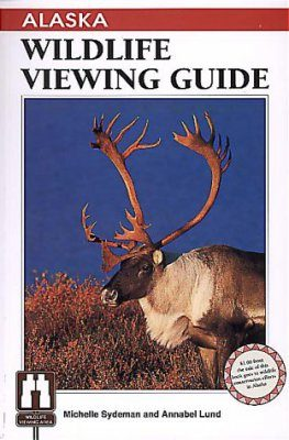Alaska: Wildlife Viewing Guide