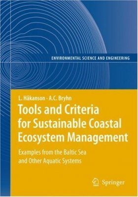 Tools and Criteria for Sustainable Coastal Ecosystem Management