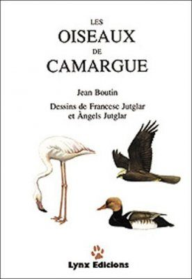 Les Oiseaux de Camargue [The Birds of The Camargue]
