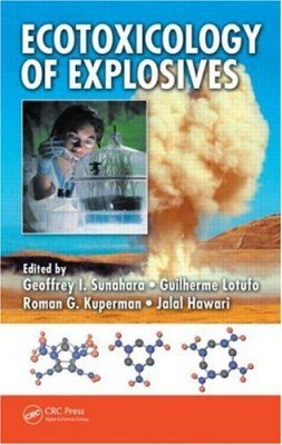 Ecotoxicology of Explosives and Unexploded Ordnance