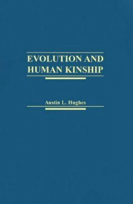 Evolution and Human Kinship