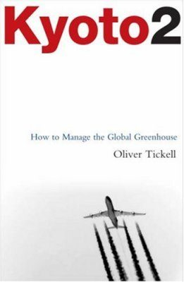 Kyoto2: How to Manage the Global Greenhouse