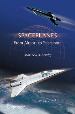 Spaceplanes: From Airport to Spaceport