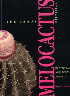 The Genus Melocactus (Cactaceae) in Central and Southern America