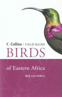Collins Field Guide: Birds of Eastern Africa