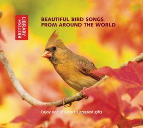 Beautiful Bird Songs from Around the World (2CD)