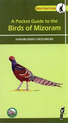 A Pocket Guide to the Birds of Mizoram