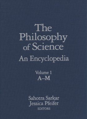 The Philosophy of Science: An Encyclopedia (2-Volume Set)
