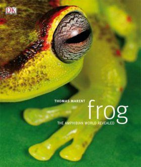 Frog: The Amphibian World Revealed