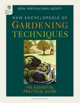 RHS New Encyclopedia of Gardening Techniques