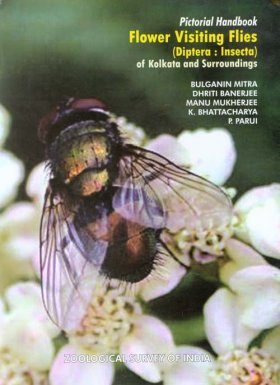 Flower Visiting Flies (Diptera : Insecta) of Kolkata and Surroundings